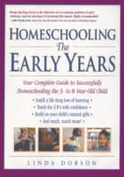 Homeschooling: The Early Years ebook by Linda Dobson