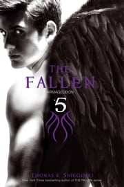 The Fallen 5 - Armageddon ebook by Thomas E. Sniegoski