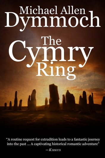 The Cymry Ring ebook by Michael Allen Dymmoch