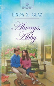 Always, Abby ebook by Linda S. Glaz