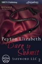Dare to Submit ebook by Peyton Elizabeth