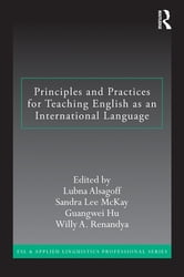 Principles and Practices for Teaching English as an International Language ebook by