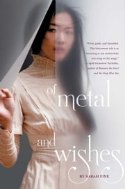 Of Metal and Wishes ebook by Sarah Fine