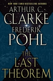 The Last Theorem ebook by Arthur C. Clarke,Frederik Pohl