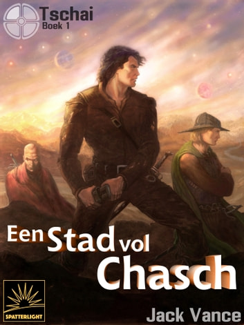 Een stad vol Chasch ebook by Jack Vance
