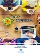 Fior d'impresa ebook by Sabrina Minetti, massimiliano comparin