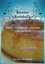 Receitas Rezinha Fit ebook by Kobo.Web.Store.Products.Fields.ContributorFieldViewModel
