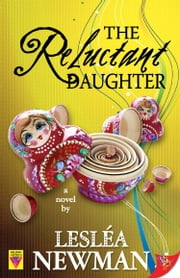 The Reluctant Daughter ebook by Lesléa Newman
