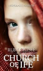 Ruby Celeste and the Church of Ife ebook by Nicholas J. Ambrose