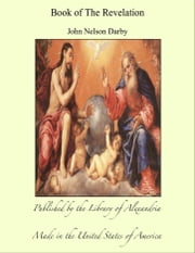 Book of The Revelation ebook by John Nelson Darby