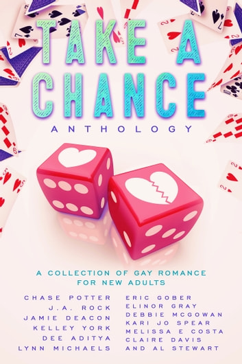 Take A Chance Anthology ebook by Jamie Deacon