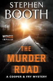 The Murder Road - A Cooper & Fry Mystery ebook by Stephen Booth