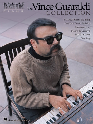 The Vince Guaraldi Collection (Songbook) - Piano ebook by Vince Guaraldi