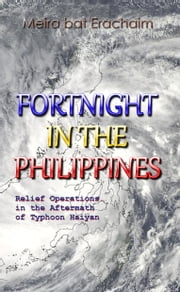 Fortnight in the Philippines ebook by Meira bat Erachaim