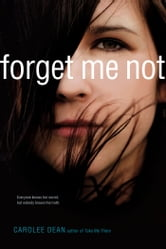 Forget Me Not ebook by Carolee Dean