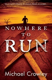 Nowhere to Run ebook by Michael Crowley