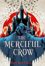 The Merciful Crow ebook by Margaret Owen