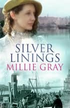 Silver Linings ebook by Millie Gray