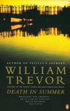 Death In Summer ebook by William Trevor