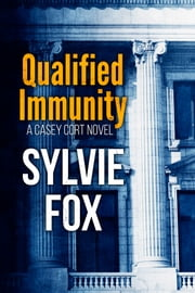 Qualified Immunity ebook by Sylvie Fox