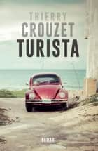 Turista ebook by Thierry Crouzet