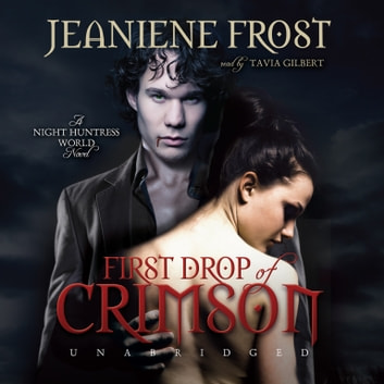 First Drop of Crimson audiobook by Jeaniene Frost