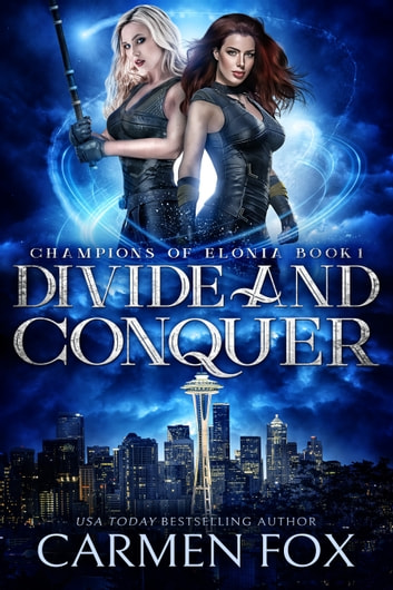 Divide and Conquer ebook by Carmen Fox