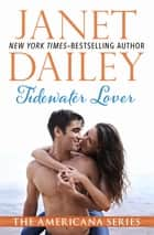 Tidewater Lover ebook by Janet Dailey