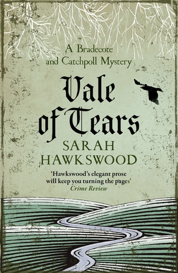 Vale of Tears - The intricate mediaeval mystery series ebook by Sarah Hawkswood