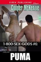 1-800-SEX-GODS #6: Puma ebook by Cooper McKenzie