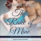 This Rake of Mine audiobook by