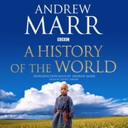 A History of the World audiobook by Andrew Marr