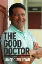The Good Doctor ebook by Lance O'Sullivan