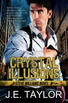 Crystal Illusions ebook by