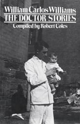 The Doctor Stories ebook by William Carlos Williams,William Eric Williams,Robert Coles, M.D.