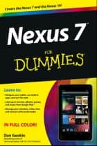 Nexus 7 For Dummies (Google Tablet) ebook by Dan Gookin