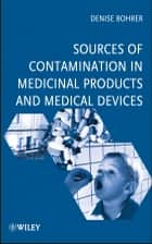 Sources of Contamination in Medicinal Products and Medical Devices ebook by Denise Bohrer