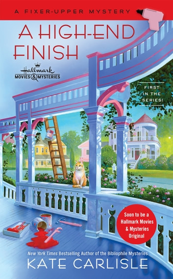 A High-End Finish ebook by Kate Carlisle