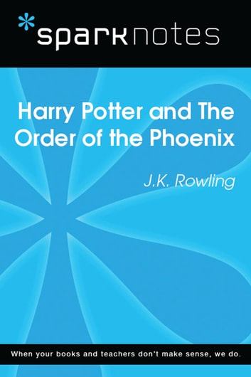 Harry Potter and the Order of the Phoenix (SparkNotes Literature Guide) ebook by SparkNotes