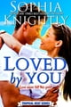 Loved by You ekitaplar by Sophia Knightly