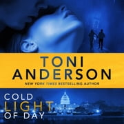 Cold Light of Day - FBI Romantic Suspense audiobook by Toni Anderson