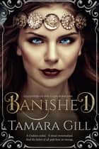 Banished ebook by Tamara Gill