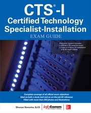 CTS-I Certified Technology Specialist-Installation Exam Guide ebook by InfoComm International