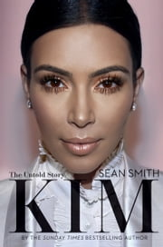 Kim Kardashian ebook by Sean Smith