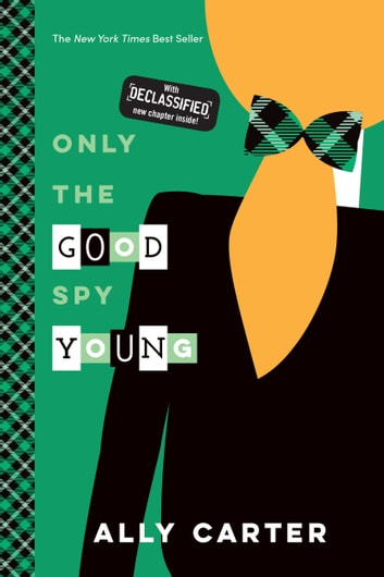 Only the Good Spy Young ebook by Ally Carter
