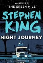 Night Journey ebook by Stephen King