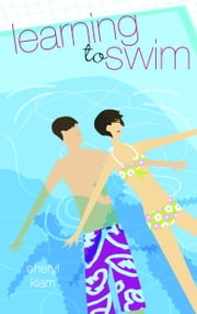 Learning to Swim ebook by Cheryl Klam