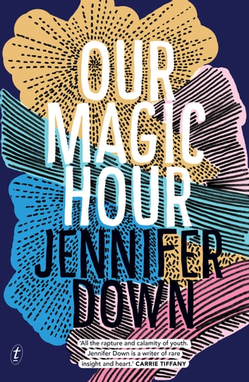 Our Magic Hour ebook by Jennifer Down