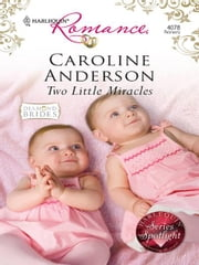 Two Little Miracles ebook by Caroline Anderson