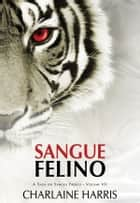 Sangue Felino ebook by Charlaine Harris
